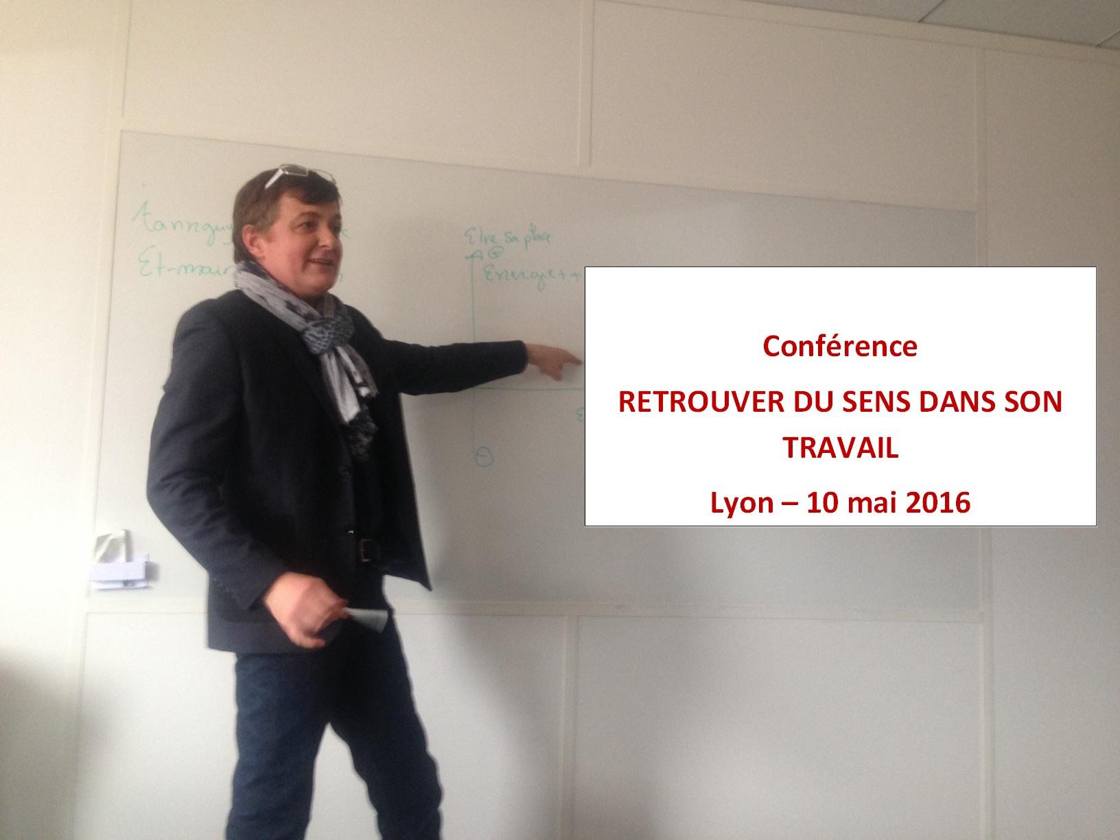 Conférence : RETROUVER DU SENS AU TRAVAIL