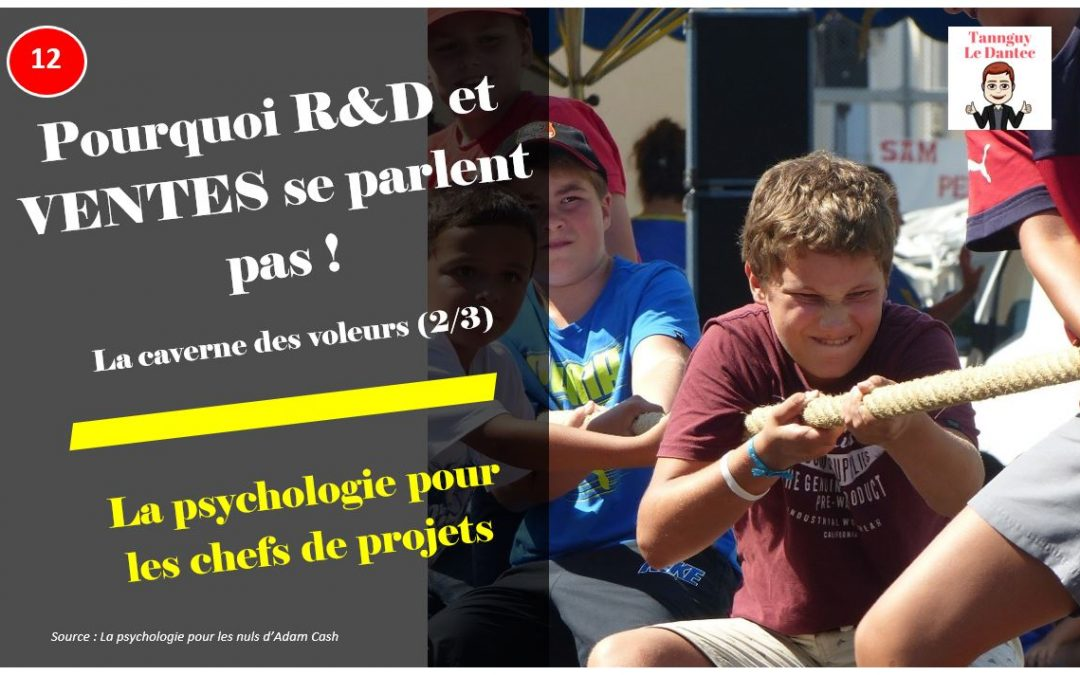 POURQUOI R&D ET VENTES SE PARLENT PAS ? -L2PLCDP N°12